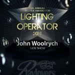 Lighting Operator - John Woolrych   Side Show
