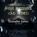 Most Successful Lead Actress - Breeahn Jones   Side Show