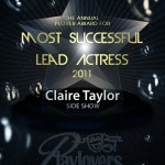 Most Successful Lead Actress - Claire Taylor   Side Show